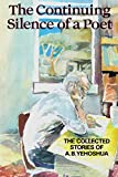 The Continuing Silence of a Poet: The Collected Stories of A.B. Yehoshua (English Edition)