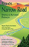 Basho's Narrow Road: Spring and Autumn Passages (Rock Spring Collection of Japanese Literature) (English Edition)