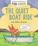 Fox & Chick: The Quiet Boat Ride: and Other Stories (Fox & Chick, 2) (English Edition)