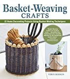 Basket-Weaving Crafts: 22 Step-by-Step Basket Making Projects (English Edition)