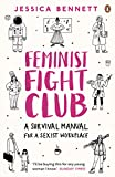 Feminist Fight Club: A Survival Manual For a Sexist Workplace (English Edition)