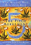 The Fifth Agreement: A Practical Guide to Self-Mastery (A Toltec Wisdom Book) (English Edition)