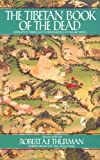 The Tibetan Book of the Dead: Liberation Through Understanding in the Between (English Edition)