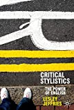 Critical Stylistics: The Power of English (Perspectives on the English Language)