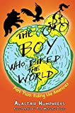 The Boy who Biked the World Part Two: Riding the Americas (English Edition)