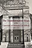 The Transformative Years of the University of Alabama Law School, 1966–1970 (English Edition)