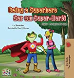 Being a Superhero: English Portuguese - Portugal Bilingual Book (English Portuguese Portugal Bilingual Collection)