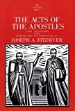 The Acts of the Apostles (The Anchor Yale Bible Commentaries) by Joseph A. Fitzmyer(1998-12-02)