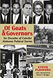 Of Goats & Governors: Six Decades of Colorful Alabama Political Stories (English Edition)