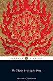 The Tibetan Book of the Dead: First Complete Translation (Penguin Classics) (English Edition)