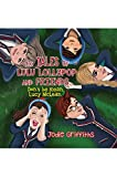 The Tales of Lulu Lollypop and Friends: Don't Be Mean, Lucy McLean (English Edition)