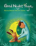 Play Yoga: Good Night Friends: Bedtime Relaxing Poses for Children: Relaxing Bedtime Poses for Children