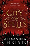 City of Spells (sequel to Into the Crooked Place): A Sequel to Into the Crooked Place