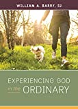 Experiencing God in the Ordinary (English Edition)