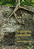 The Latin American Ecocultural Reader (English Edition)