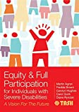 Equity and Full Participation for Individuals with Severe Disabilities: A Vision for the Future (English Edition)