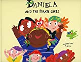Daniela and the pirate girls (Inglés)