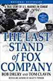 The Last Stand of Fox Company: A True Story of U.S. Marines in Combat (English Edition)