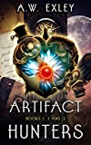 Artifact Hunters Boxed Set: Books 1, 2 and 3 (The Artifact Hunters Book 0) (English Edition)