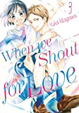 When We Shout for Love Vol. 3 (English Edition)