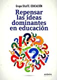 Repensar las ideas dominantes en educación