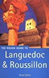 Languedoc and Roussillon Rough Guide (Rough Guide Travel Guides) by Brian Catlos (2001-04-26)