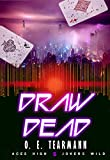 Draw Dead (Aces High, Jokers Wild Book 5) (English Edition)