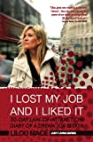 I LOST MY JOB AND I LIKED IT: 30-Day Law-Of-Attraction Diary of a Dream Job Seeker (Juicy Living Series Book 1) (English Edition)
