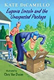 Eugenia Lincoln and the Unexpected Package: Tales from Deckawoo Drive, Volume Four (English Edition)