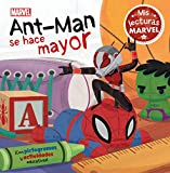 Ant-Man se hace mayor (Mis lecturas Marvel)