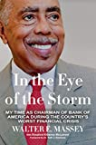 In the Eye of the Storm: My time as Chairman of Bank of America During the Country's Worst Financial Crisis (English Edition)