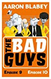 The Bad Guys: Episode 9&10: 5