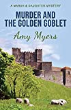 Murder and the Golden Goblet (4) (Marsh and Daughter)