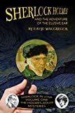 Sherlock Holmes and the Adventure of the Elusive Ear (Sherlock in Love: The Holmes-Adler Mysteries Book 1) (English Edition)