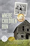 Where Children Run: A survival story (English Edition)