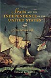 Spain and the Independence of the United States: An Intrinsic Gift (English Edition)