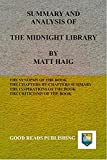 SUMMARY AND ANALYSIS OF THE MIDNIGHT LIBRARY BY MATT HAIG (English Edition)
