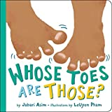 Whose Toes are Those? (New Edition) (Little Brown Young Readers Us)