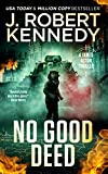 No Good Deed (James Acton Thrillers Book 30) (English Edition)