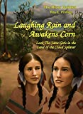 Laughing Rain and Awakens Corn: Look-The-Same Girls in the Land of the Cloud Splitter (The River Quintet Book 2) (English Edition)