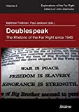 Doublespeak: The Rhetoric of the Far Right since 1945: 3 (Explorations of the Far Right)