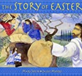 The Story of Easter by Mary Joslin (2005-01-21)