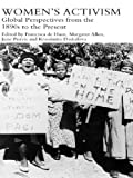Women's Activism: Global Perspectives from the 1890s to the Present (Women's and Gender History) (English Edition)