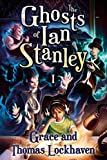 The Ghosts of Ian Stanley: 1