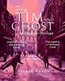 Tiny Tim and The Ghost of Ebenezer Scrooge : The sequel to A Christmas Carol *Children's Edition* (Narrated with Audio Christmas Carols) (English Edition)