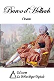 Oeuvres du Baron d'Holbach (French Edition)