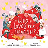 Who Loves the Dragon? (Clever Storytime)