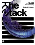 The Stack: On Software and Sovereignty (Software Studies) by Benjamin H. Bratton(2016-02-19)