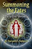 Summoning the Fates: A Generational Woman's Guide to Destiny and Sacred Transformation (English Edition)