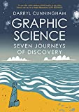 Graphic Science: Seven Journeys of Discovery (English Edition)